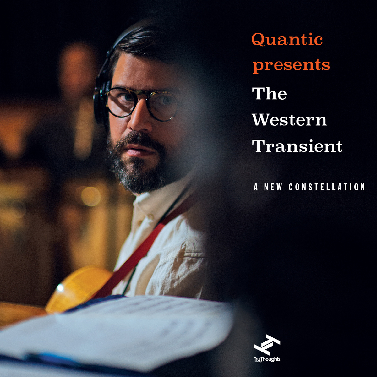 QUANTIC presents THE WESTERN TRANSIENT - A NEW CONSTELLATION : TRU THOUGHTS (UK)