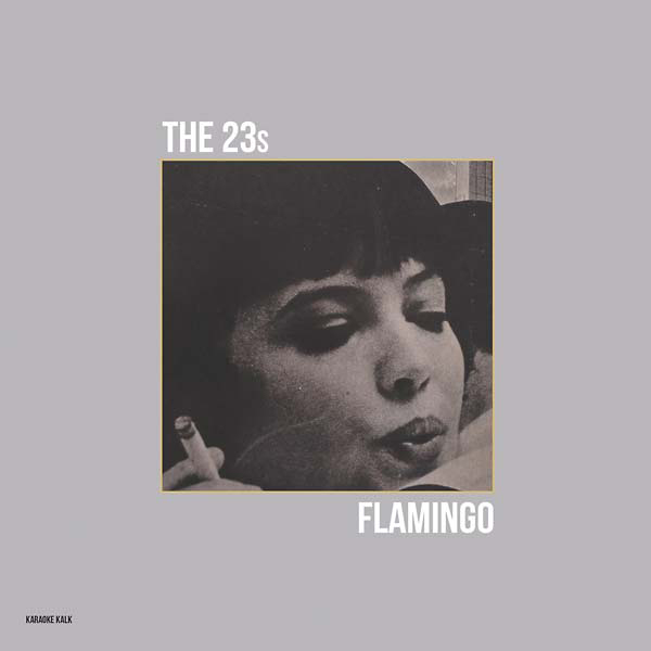 THE 23S - Flamingo : KARAOKE KALK (GER)
