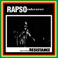 BROTHER RESISTANCE - Rapso Take Over : LEFT EAR (AUS)