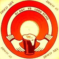 DJ DAY vs LORD ECHO - Bohemian Idol / Land Of A Thousand Chances (Remixes) : 12inch