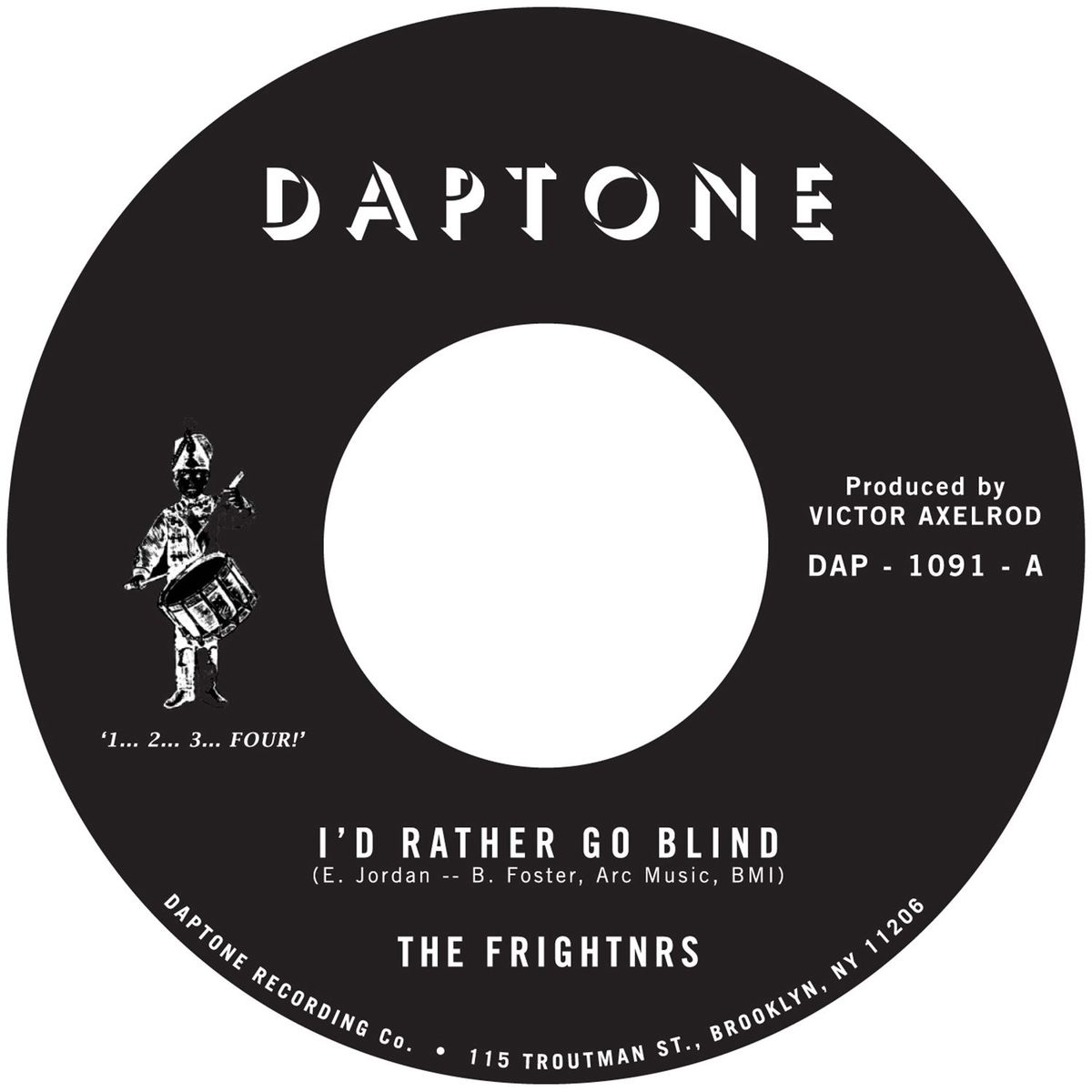 THE FRIGHTNRS - I'd Rather Go Blind / Version : DAPTONE (US)