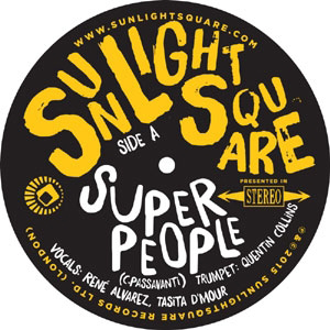 SUNLIGHTSQUARE - Super People / Papa Was A Rolling Stone : SUNLIGHTSQUARE (UK)