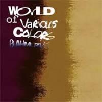 BLAHMUZIK - World of Various Colors : CD