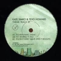KATE SIMKO & TEVO HOWARD - THEME TRACK EP (INCL. FRED P REMIX) : LAST NIGHT ON EARTH (UK)