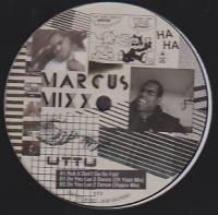 MARCUS MIXX - Rub It Don't Go So Fast : 12inch