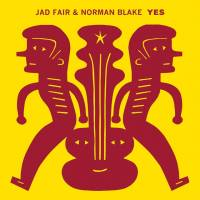 JAD FAIR & NORMAN BLAKE - Yes : JOYFUL NOISE (US)