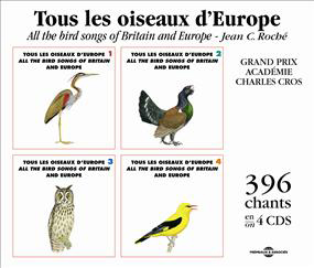 JEAN CLAUDE ROCHE - Tous Les oiseaux d'Europe(All the bird songs of Britain and Europe) : 4CD