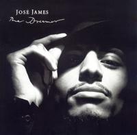 JOSE JAMES - The Dreamer : LP