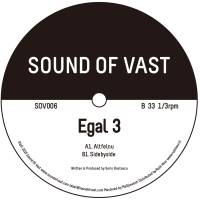 EGAL 3 - Altfelnu EP : SOUND OF VAST (HOL)
