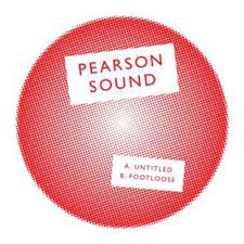 PEARSON SOUND - Untitled / Footloose : PEARSON SOUND (UK)