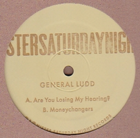 GENERAL LUDD - Are You Losing My Hearing? EP : 12inch