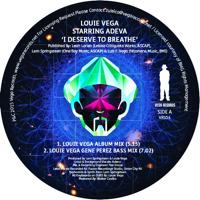 LOUIE VEGA STARRING ADEVA - I Deserve To Breathe : VEGA (UK)
