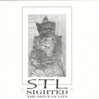 STL - Sighted (The Drive Of Life) : 12inch