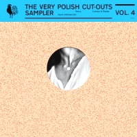 VARIOUS ARTISTS - The Very Polish Cut-Outs Sampler Volume.4 : 12inch