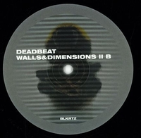 DEADBEAT - Walls And Dimensions 2 : BLKRTZ (GER)