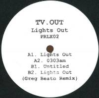 TV OUT - Lights Out : 12inch