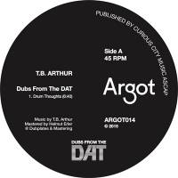 TB ARTHUR - Dubs From The DAT : ARGOT (US)