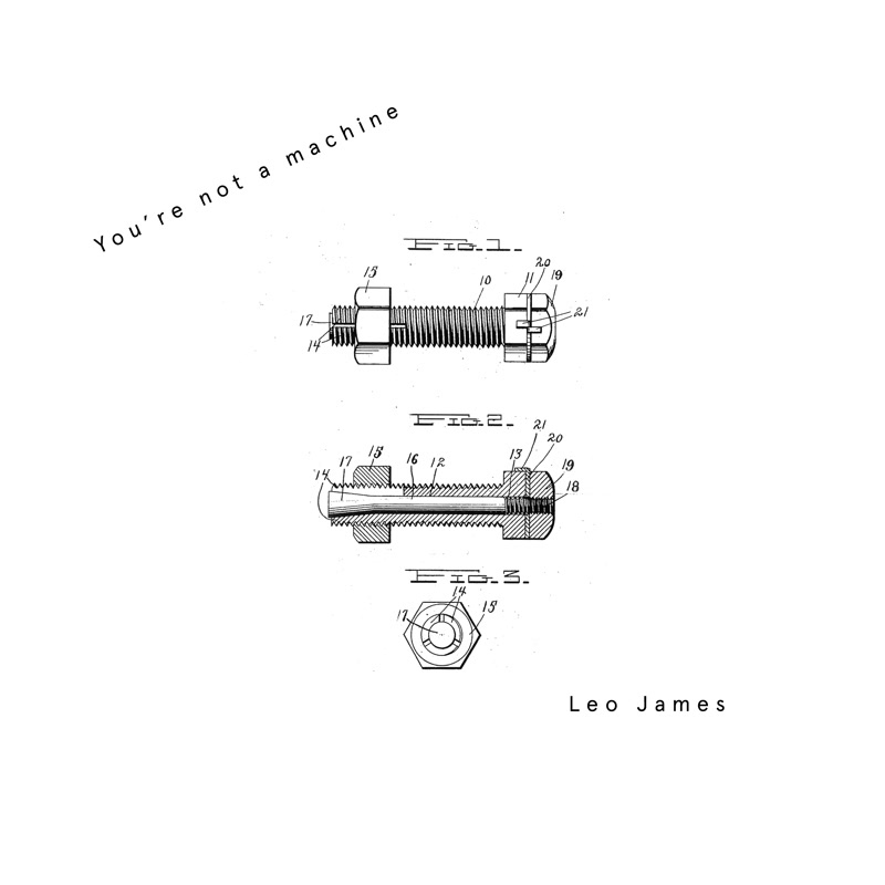 LEO JAMES - You're Not A Machine : 12inch