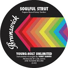 YOUNG-HOLT UNLIMITED - Soulful Strut / Wack Wack : 7inch