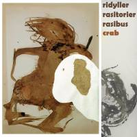PHILIPPE CRAB - ridyller rasitorier rasibus : CD