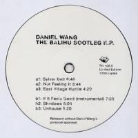 DANIEL WANG - The Balihu Bootleg E.P. : 12inch