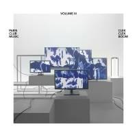 VARIOUS - Paris Club Music Volume III : CLEKCLEKBOOM (FRA)
