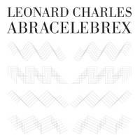 LEONARD CHARLES - Abracecelebrex E.P. : 12inch