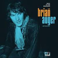 BRIAN AUGER - Back To The Beginning: The Brian Auger Anthology : 2LP