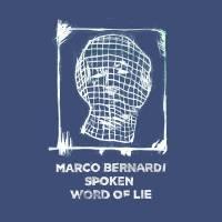 MARCO BERNARDI - Spoken Word of Lie : 12inch