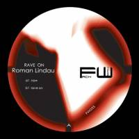 ROMAN LINDAU - Rave on : 12inch