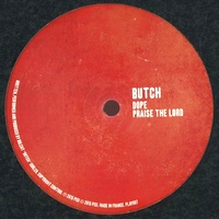 BUTCH - DOPE : PLAY IT SAY IT (UK)