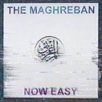 THE MAGHREBAN - Now Easy : ZOOT (UK)