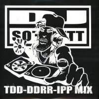DJ SOTOFETT - TDD-DDRR-IPP MIX : 12inch