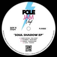 VARIOUS - Soul Shadow EP : POLE JAM VINYL (UK)