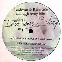 SANDMAN & RIVERSIDE feat. JEREMY ELLIS - Into Your Story (Kai Alcé Distinctive Remixes) : FASTFWD (US)