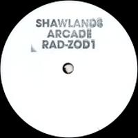 SHAWLANDS ARCADE - RAD-ZOD1 : 12inch