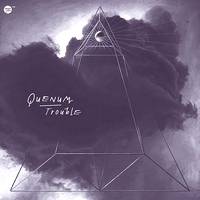 QUENUM - Trouble : UPON YOU (GER)