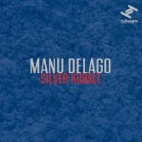 MANU DELAGO - SILVER KOBALT : TRU THOUGTHS (UK)