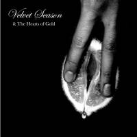 VELVET SEASON & THE HEARTS OF GOLD - Special Versions Vol. 1 : 12inch