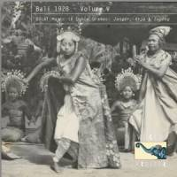 VARIOUS - Bali 1928 – Volume V: Vocal Music in Dance Dramas: Jangér, Arja, Topéng & Cepung fro : WORLD ARBITER (US)