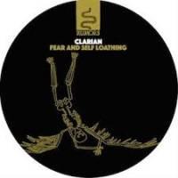 CLARIAN - Fear & Self Loathing : 12inch