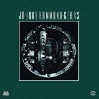 JOHNNY HAMMOND - Gears : Remastered + 6 : BGP (UK)