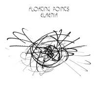 FLOATING POINTS - Elaenia : CD