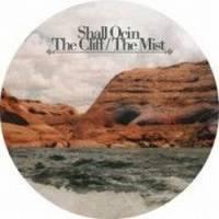SHALL OCIN - The Cliff / The Mist : 12inch