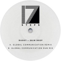 DUSKY - Skin Deep - Global Communication Remix : 12inch