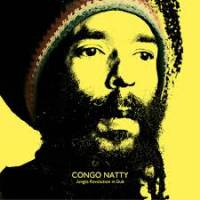 CONGO NATTY - Jungle Revolution in Dub : BIG DADA (UK)