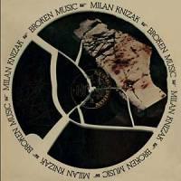 MILAN KNIZAK - Broken Music : SUB ROSA (BEL)