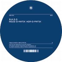 B.A.D.S. - HOUS-O-MATIK HOM-O-PATIK : 12inch