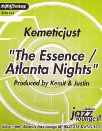 KEMETIC JUST - The Essence / Atlanta Nights : NITE GROOVES (US)