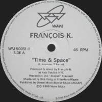 FRANCOIS K - Time & Space : WAVE MUSIC (US)